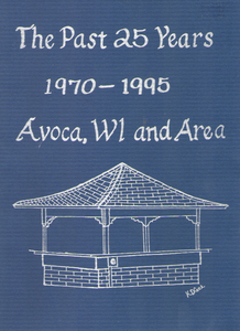 The Past 25 Years 1970-1995 Avoca and Area