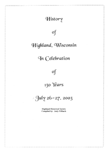 History of Highland In Celebration of 130 years