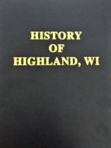 Service Record Present and Past, Highland, Wisconsin