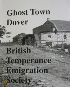 Ghost Town of Dover and the British Temperance Emigration Society